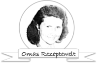 Omas Rezeptewelt